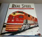 REAL STEEL By COLIN GARRATT HARDCOVER TRAIN BOOK W DUST JACKET 1999 EUC