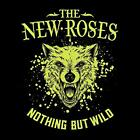 NEW ROSES-NOTHING BUT WILD (DIG) CD NEW