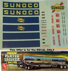 TRUCK DECAL - SUNOCO TANKER TRAILER - 1/25 - REPRODUCTION  HARD TO FIND