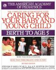 Caring for Your Baby and Young Child Birth to Age 5