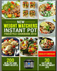 New Weight Watchers Instant Pot Freestyle Cookbook 2019  200 Healthy PDF EB00K