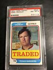 1974 Topps Traded#648T Terry Crowley PSA 8 Texas Rangers
