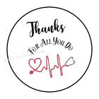 48 THANKS FOR ALL YOU DO DOCTORS NURSES ENVELOPE SEALS LABELS STICKERS 12