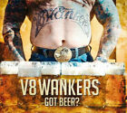 V8Wankers - Got Beer? (CD, Album, Dig)