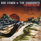 ROB COWEN AND THE DISSIDENTS - HEARTACHE (UK DJ CD SINGLE)