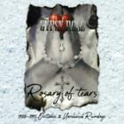 GYPSY ROSE: ROSARY OF TEARS: 1988-1991 OUTTAKES & UNRELEASED (CD.)