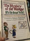 The Mystery Of The Manger It's The Gospel Truth! A Chidren's Christmas Musical