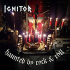 IGNITOR-HAUNTED BY ROCK & ROLL CD NEW
