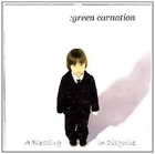 Green Carnation-A Blessing In Disguise CD NEW