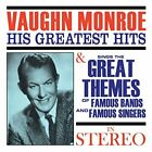Vaughn Monroe-His Greatest Hits Sings The Great Themes CD NEW