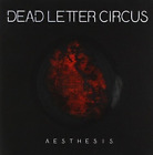 DEAD LETTER CIRCUS-AESTHESIA (AUS) CD NEW