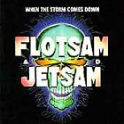 FLOTSAM AND JETSAM - When The Storm Comes Down 1990 (USED CD)