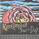 Save the Day [Slimline] by Kate Campbell (CD, Oct-2008, Large River Music)
