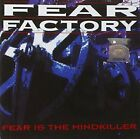 Fear Factory - Fear Is The Mindkiller - Fear Factory CD 6WVG The Fast Free