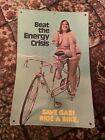 Beat The Energy Crisis Cardboard Poster Save Gas Ride A Bike 17 X 11 1973