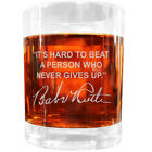 Babe Ruth Famous Quote Italian Crystal Whiskey Glass