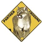 Panther Crossing Sign NEW 12x12 Metal Cougar Puma