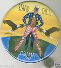 BARACK OBAMA 2012 BUTTON PINBACK UNCLE SAM EAGLES STAND TALL FOR OBAMA 6 INCH