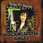 (NEW) CD TRACEY K HOUSTON ROCKIN LITTLE ANGEL ~RARE! ROCKABILLY Stupid Cupid++