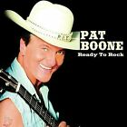 Ready to Rock by Pat Boone (CD, Jul-2005) Brand New sealed ships NEXT DAY