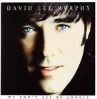 We Can't All Be Angels by David Lee Murphy (CD, Jan-2006) NO CASE INCLUDES ART