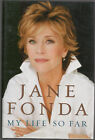 MY LIFE SO FAR GREAT ACTRESS JANE FONDA SIGNED HB 1ST UNREAD LIKE NEW CONDITION