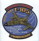 REPUBLIC F-105 THUNDERCHIEF THUD USAF TFS VIETNAM FIGHTER SQUADRON PATCH