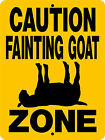 GOAT FAINTING SIGN ALUMINUMGoat Decal Farm C3199A