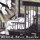 A Perfect Day for a Funeral by Michael Dean Damron (CD, Jun-2005, In Music We...