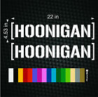 2 22 HOONIGAN Ken Block Hater Car Window Decals Cool JDM Euro Banner Stickers