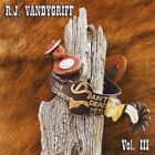 Vol. 3-Cowboy Ain't Dead Yet! - R.J. Vandygriff (2011, CD New)