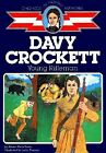 Davy Crockett Young Rifleman Childhood of Famous Americans Series Aileen Wel