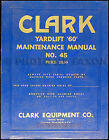 Clark Yardlift 60 Forklift Repair Shop Manual 1958 1957 1956 1955 1954 1953 1952