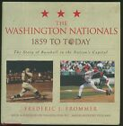 The Washington Nationals 1859 to Today by F Frommer HB 2006 Baseball Signed W2