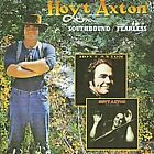 Southbound/Fearless by Hoyt Axton (CD, Aug-2008, Raven)