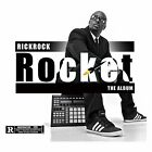 RICK ROCK ROCKET THE ALBUM (2015) BRAND NEW SEALED CD SNOOP DOGG REDMAN E-40
