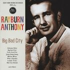 Rayburn Anthony-Big Bad City CD NEW