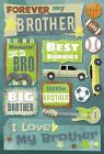KAREN FOSTER DESIGN FOREVER MY BROTHER FAMILY CARDSTOCK SCRAPBOOK STICKERS