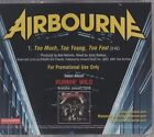 AIRBOURNE ULTRA RARE 2007 US PROMO CD SINGLE Too Much Too Young Too Fast LYRICS