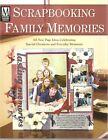 Scrapbooking Family Memories Memory Makers Everyday NEW Celebrate Occasions