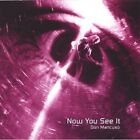 Now You See It - Don Mancuso (2006, CD New)