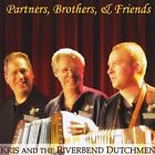 Kris and the Riverbend Dutc...-Partners, Brothers, and Friends  CD NEW