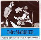 ALEXIS KORNER`S BLUES INCORPORATED - R&B FROM THE MARQUEE (NEW SEALED CD)
