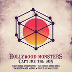 Hollywood Monsters - Capture The Sun [New CD]