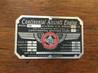 C90, Continental Motors Engine Data Plate, Nice!! New and Revised!!!