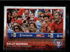 PHILLIPPE AUMONT RALLY SQUIRREL 2015 TOPPS UPDATE #US318 SP VARIATION AB7555