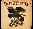Dead City Ruins - Dead City Ruins [New CD]