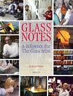 Glass Notes a reference for the glass artist Henry Halem Good Book