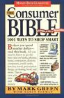The Consumer Bible: Completely Revised, Youman, Nancy, Green, Mark, 0761112278,