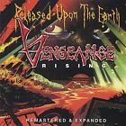 Vengeance Rising - Released Upon the Earth [New CD]